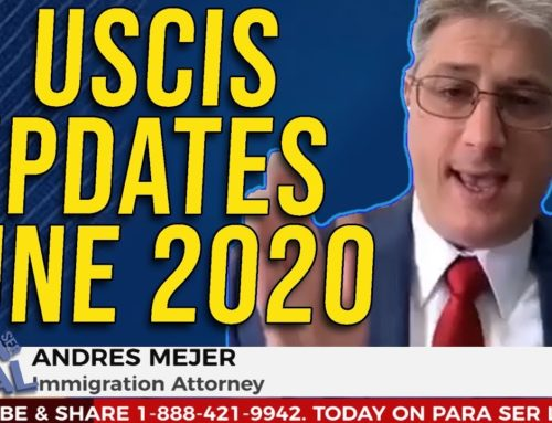 [June 2020] USCIS and Immigration Update