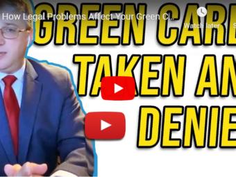 green card legal problems