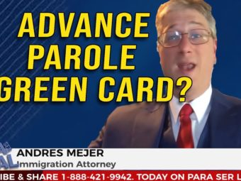 Immigration attorney for DACA and advance parole